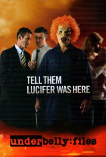 Underbelly Files: Tell Them Lucifer Was Here (2011) cover