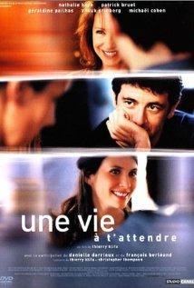 Une vie à t'attendre (2004) cover