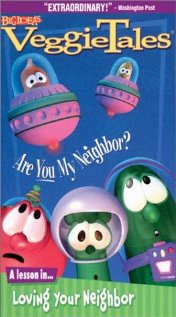 VeggieTales: Are You My Neighbor? (1995) cover