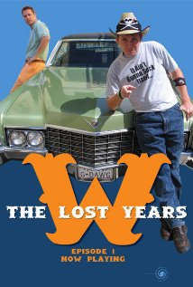 W.: The Lost Years! 2005 poster