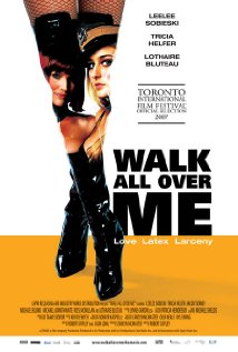 Walk All Over Me (2007) cover