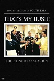 That's My Bush! 2001 poster