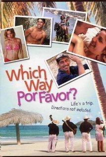 Which Way, Por Favor? 1999 poster