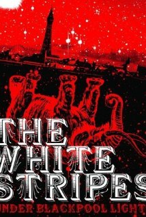 White Stripes: Under Blackpool Lights (2004) cover