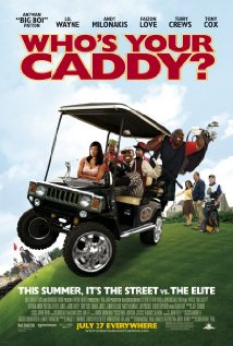 Who's Your Caddy? (2007) cover