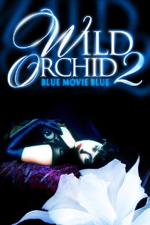 Wild Orchid II: Two Shades of Blue (1991) cover