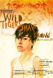 Wild Tigers I Have Known 2006 poster
