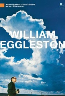 William Eggleston in the Real World 2005 poster