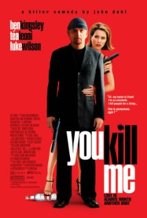You Kill Me (2007) cover
