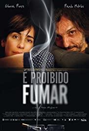 É Proibido Fumar 2009 poster