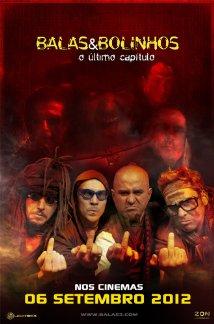 Balas & Bolinhos - O Último Capítulo (2012) cover