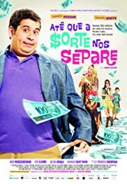 Até que a Sorte nos Separe (2012) cover