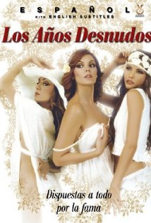 Los años desnudos (Clasificada S) 2008 poster