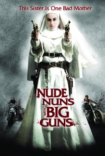 Nude Nuns with Big Guns (2010) cover