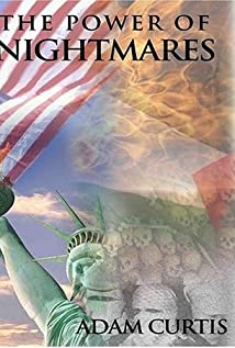 The Power of Nightmares: The Rise of the Politics of Fear (2004) cover