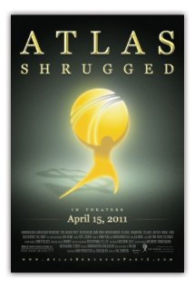 Atlas Shrugged: Part I 2011 poster