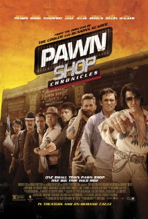 Pawn Shop Chronicles (2013) cover