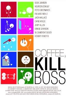 Coffee, Kill Boss (2013) cover