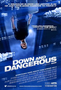 Down and Dangerous (2013) cover