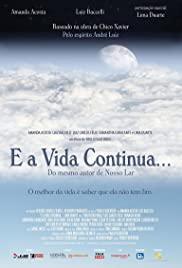 E a Vida Continua... 2012 poster