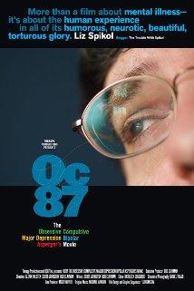 OC87: The Obsessive Compulsive, Major Depression, Bipolar, Asperger's Movie 2010 poster
