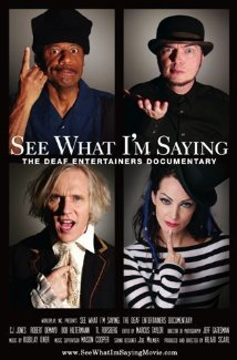 See What I'm Saying: The Deaf Entertainers Documentary 2009 poster