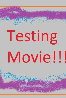 Testing Movie (2012) cover