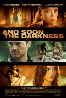 And Soon the Darkness 2010 poster