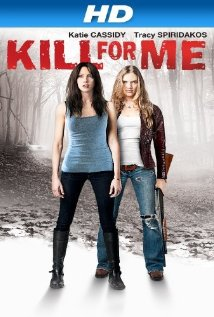 Kill for Me (2013) cover