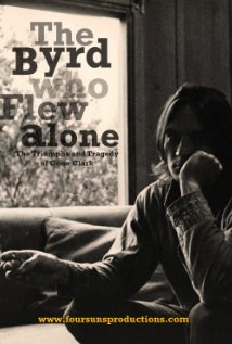 The Byrd Who Flew Alone: The Triumphs and Tragedy of Gene Clark (2013) cover