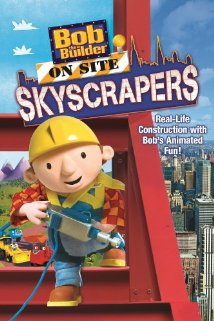 Bob the Builder on Site Skyscrapers (2009) cover