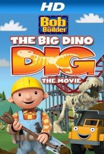 Bob the Builder: Big Dino Dig (2011) cover