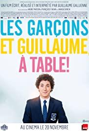 Les garçons et Guillaume, à table! (2013) cover