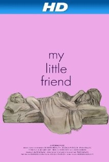My Little Friend (2011) cover