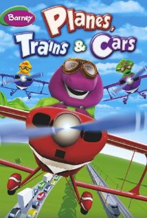 Barney: Planes, Trains & Cars (2012) cover