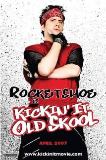 Kickin' It Old Skool 2007 poster