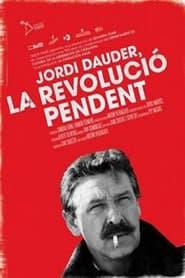 Jordi Dauder, la revolució pendent (2012) cover
