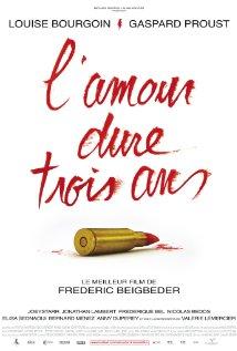 L'amour dure trois ans (2011) cover