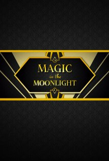 Magic in the Moonlight 2014 poster
