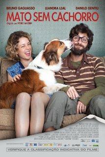 Mato Sem Cachorro (2013) cover