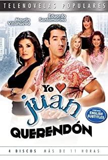 Yo amo a Juan Querendón (2007) cover