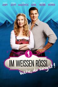 Im weißen Rössl - Wehe Du singst! (2013) cover