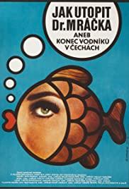 Jak utopit doktora Mrácka aneb Konec vodniku v Cechách (1975) cover