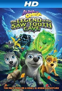 Alpha and Omega: The Legend of the Saw Toothed Cave 2014 poster