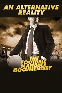 An Alternative Reality: The Football Manager Documentary (2014) cover