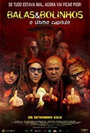 Balas & Bolinhos: O Último Capítulo (2012) cover
