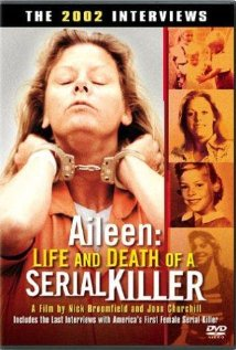 Aileen: Life and Death of a Serial Killer (2003) cover