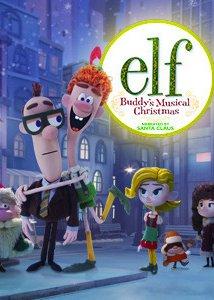 Elf: Buddy's Musical Christmas (2014) cover