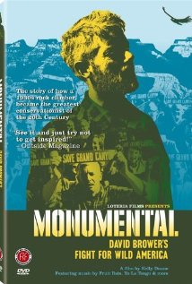 Monumental: David Brower's Fight for Wild America (2004) cover
