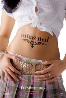 Niñas Mal (2007) cover